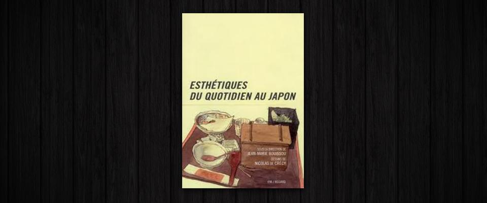 esth u00e9tiques du quotidien au japon  u00bb le japon de dominique buisson